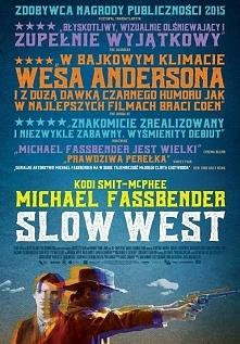 """""""Slow west"""" (2015r) oryginalny western, bardzo urzekający, którego nie sposób wymazać z pamięci."""