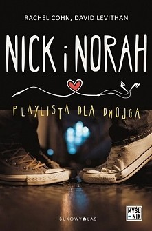 Nick i Norah Rachel Cohn, D...