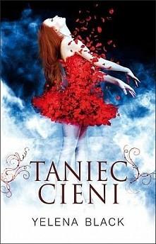 Taniec cieni Yelena Black  Elitarna szkoła baletowa skrywająca mroczny sekret. Wybitna tancerka, obdarzona talentem, którego nigdy nie chciała, i piętnem, od którego nie ma ucie...