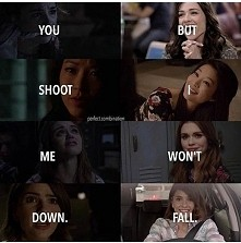 you shoot me down. but i wont' fall.