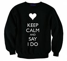 czarna męska bluza z napisami KEEP CALM AND SAY I DO sklep WYDRUKOWANE.COM.PL - bluza z kolekcji BLUZY DLA PAR ; bluzuy dla dwojga, bluzy dla zakochanych - bluzy dla niej i dla ...