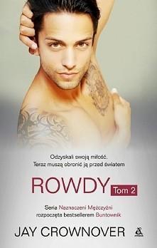 Rowdy Tom 2  Salem, rozchwytywana modelka, zawsze kochała Rowdy'ego. Teraz, g...