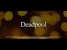 Deadpool (2016) Romance/Drama Movie Trailer ♥ Wyobrażam sobie zdziwienie zako...