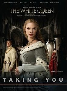 """""""Biała królowa"""" serial na podstawie trzech powieści Philippy Gregory."""