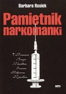 """Barbara Rosiek """"Pamiętnik narkomanki"""" czyli polska klasyka,przyznam szczerze ze przeczytałam ją dopiero niedawno ,wcześniej nie mogłam sie do niej zebrać ,nie wiem jak..."""