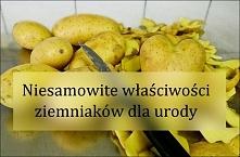 Właściwości ziemniaków  dla...