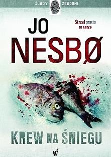 Jo Nesbø ,,Krew na śniegu &...