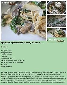 Poniżej na zdjęciu pokazujemy krok po kroku jak zrobić spaghetti z pieczarkam...