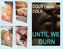 Courtney Cole the Beautifully Broken series (New Adult)  W Polsce premiera: l...