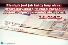 Pieniądz jest jak każdy inn...