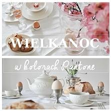 Wielkanoc w delikatnych kolorach Pantone - pomysły na dekorację stołu