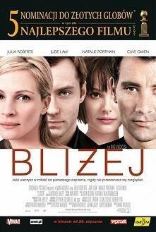 Closer 2004  Film ukazujący cztery wspaniałe i ogniste osobowości. Jest dosyć...