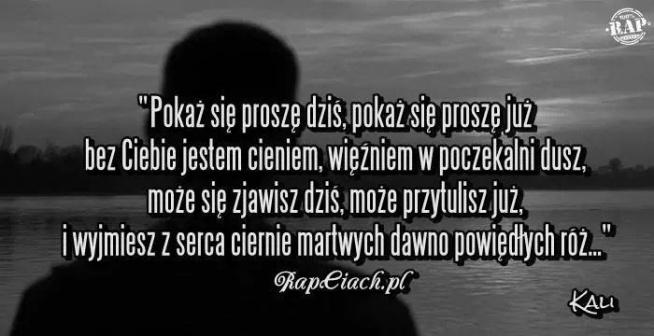 Kali 3 Na Rap Cytaty 3 Zszywkapl