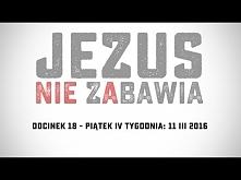 Wielki Post 2016 - odcinek 18 Jezus najlepszym lekarzem