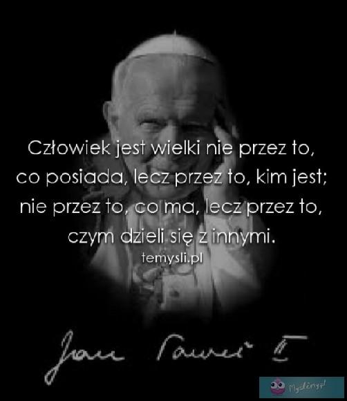 Wielki Człowiek Jan Paweł Ii Na Cytaty Zszywkapl