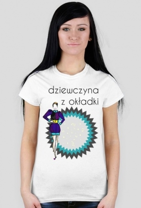 """Koszulka z napisem """"dziewczyna z okładki"""""""