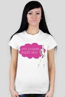 "Koszulka z napisem ""noś czapkę, bądź sexy"""