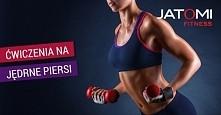 polecam odwiedzić stronę: jatomifitness. pl/blog/jedrne-piersi-cwiczenia/ :)