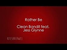 Rather Be - Clean Bandit feat Jess Glynne Lyrics