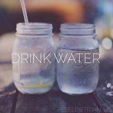 Pamiętajcie dziewczyny o piciu wody !!!! :*