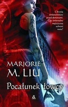 TOM 1  Demoniczny romans rozpoczynający bestsellerową serię o strażniczce lud...