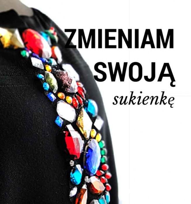 Banalnie prosta instrukcja, jak zmienić wygląd sukienki. Czyli jak z przeciętnej małej czarnej zrobić czarną wieczorową z kamieniami :-)