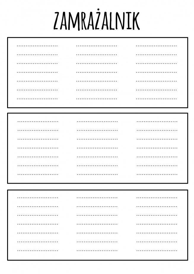 Organizacja zamrażalnika z podziałem na szuflady Wydrukować, zalaminować i można pisać markerem i zmywać W razie czego mogę spersonalizować :) ewuu01@gmail.com