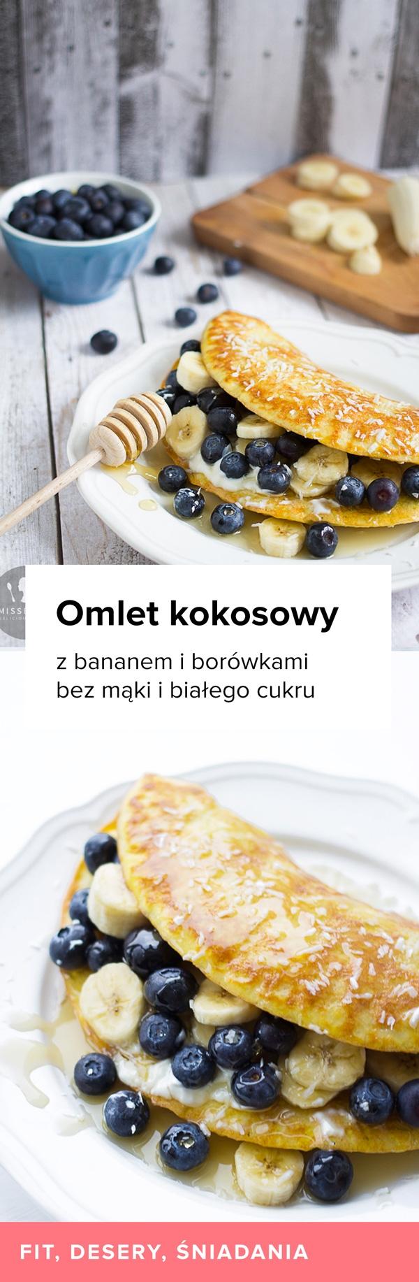 Przepis na Omlet kokosowy z bananem i borówkami. Zdrowy, bez mąki i białego cukru.