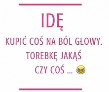 Haha :D nasze motto!