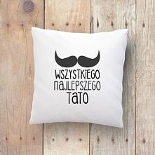 Poduszka Wszystkiego najlepszego Tato. Dzień Ojca littlethings.pl