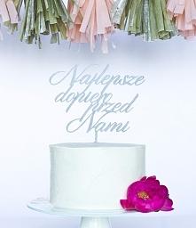 Najlepsze dopiero przed nami... uroczy topper na tort ślubny :)  Do kupienia ...