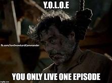 Y.O.L.O.E :D :')