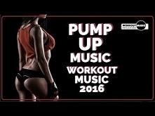 Workout Music 2016 - Pump Up Music