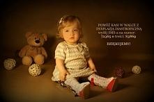 Pomóżmy małej Kasi odzyskać nóżki! Więcej informacji na facebook Kasia Kośmider