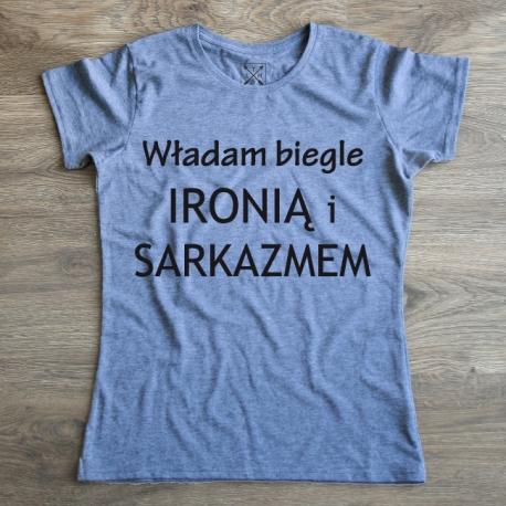 """Koszulka Premium """"Władam biegle IRONIĄ I SARKAZMEM""""  littlethings.pl"""