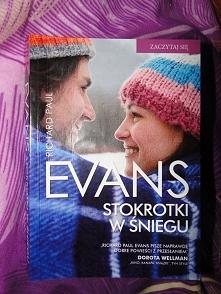 """""""Stokrotki w śniegu"""" - Evans... nowa wersja opowieści Wigilijnej. Na końcu oczywiście płakałam.Polecam."""