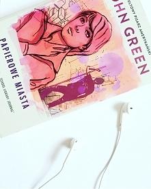 "John Green ""Papierowe miasta"""