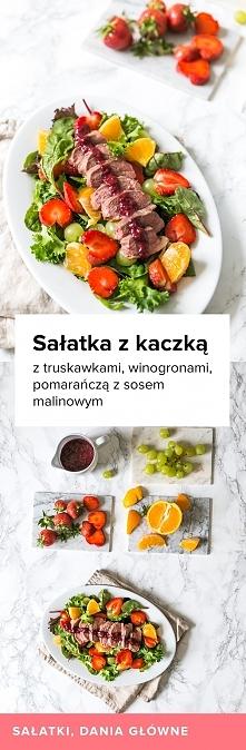 Przepis na Sałatkę z kaczką i truskawkami, winogronami i pomarańczą