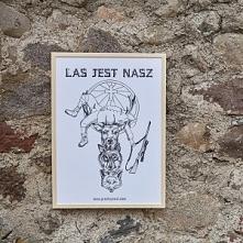 Plakat Las jest Nasz. Do nabycia we moim sklepie Prosto Ze Wsi we internetach.