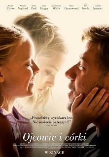 Ojcowie i córki.  Polecam. Jake Davis (Russell Crowe), nagrodzony Pulitzerem ...