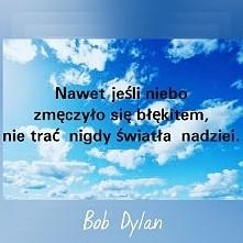 Bob Dylan ~nadzieja