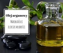 Olej arganowy - poznaj jego...