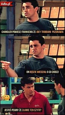 Joey&Chandler <3