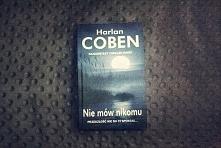 Recenzja książki Harlana Cobena  ,,Nie mów nikomu''