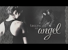 ● tears of an angel.
