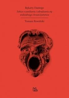"""""""Bękarty Dantego. Szkice o zanikaniu i odradzaniu się widzialnego chrześcijaństwa"""" to pozycja oscylująca wokół wielu bardzo aktualnych tematów, które Autor ukazuje nam przez pry..."""