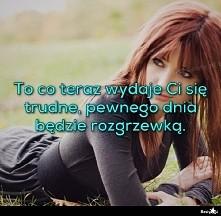 Będę walczyć, będę silna. A wy?  :)  .