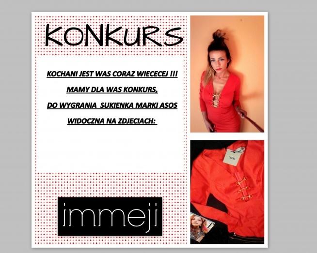 Kochani,KONKURS <3 <3 <3 :)  KONKURS TRWA DO 29.08.2016. Zachęcamy do wzięcia udziału, i życzymy wszystkim powodzenia! Więcej zdjęć sukienki w ostatnim poście! immeji.blogspot.com