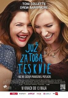 Już za tobą tęsknię.  Film przedstawia historię dwóch przyjaciółek, które zna...