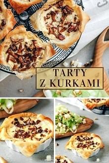 Pyszne mini tarty z kurkami! :))))